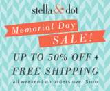 Stella & Dot Memorial Day Sale 2013!